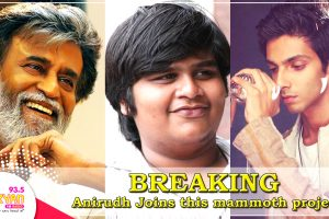 BREAKING: Anirudh Ravichander Joins this mammoth Rajinikanth project