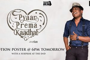 Pyaar Prema Kadhal motion poster from February 9.