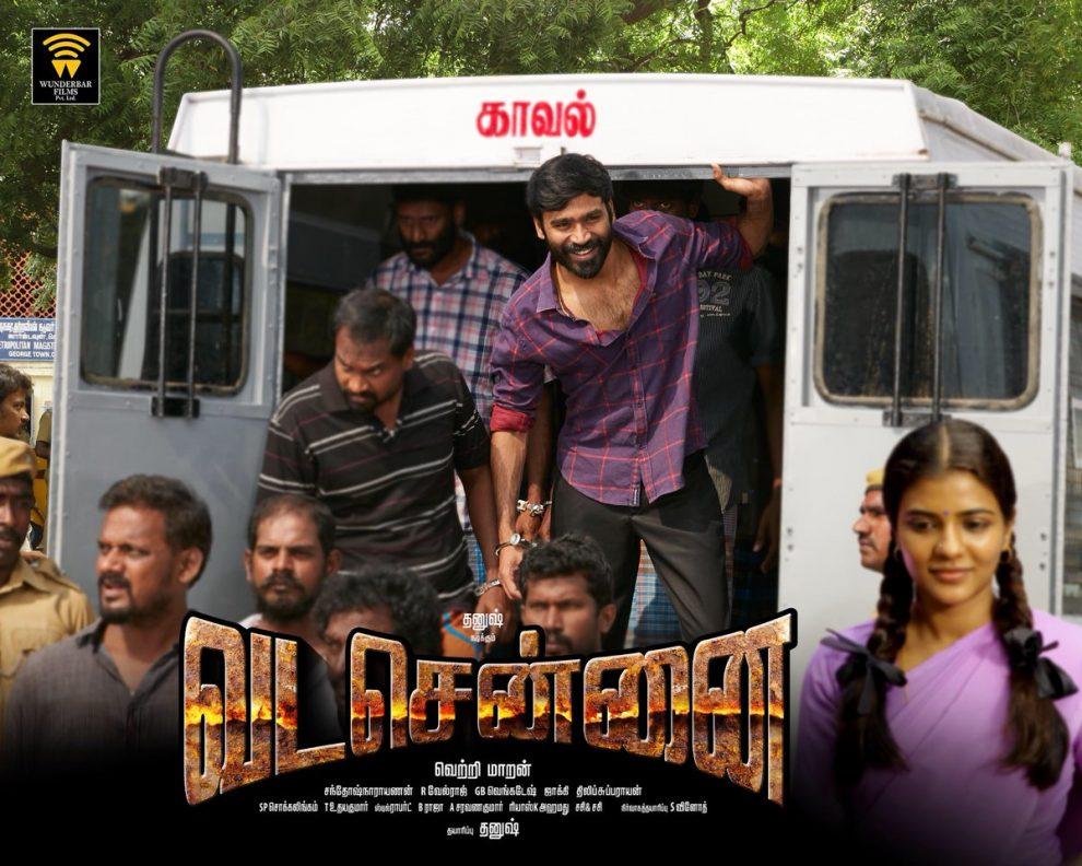 Vada Chennai starring Dhanush, Aishwarya Rajesh, Andrea, Samuthirakani, directed by Vetrimaaran