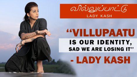 Villupattu by Lady Kash