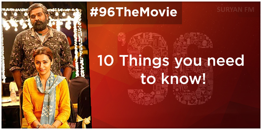 10 things you need to know about '96' movie - Suryan FM
