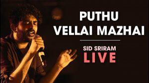 Pudhu Vellai Mazhai Sid Sriram