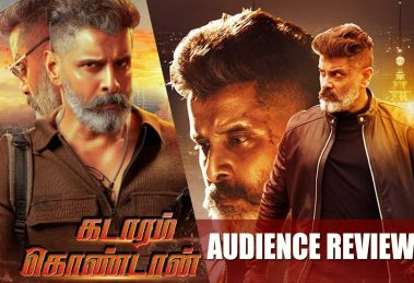 Kadaram Kondan Audience Review
